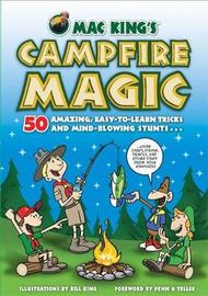 Mac King'S Campfire Magic by Bill King image