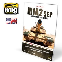 M1A2 SEP Abrams Main Battle Tank in Detail - Book