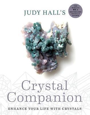 Judy Hall's Crystal Companion by Judy Hall