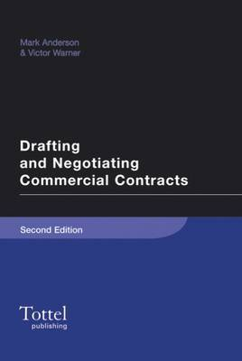 Drafting and Negotiating Commercial Contracts by Mark Anderson image