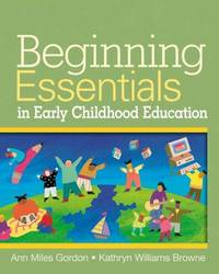 Beginning Essentials in Early Childhood Education by Gordon Brown image