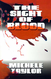 The Sight of Blood by Michele Taylor image