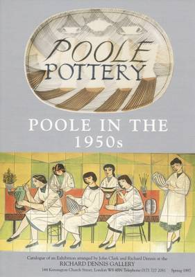 Poole Pottery in the 1950s by Paul Atterbury