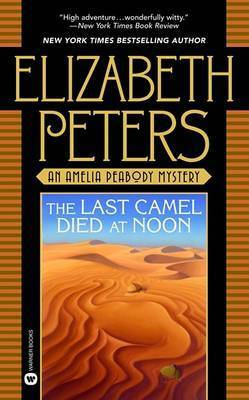 Last Camel Died at Noon by Peters