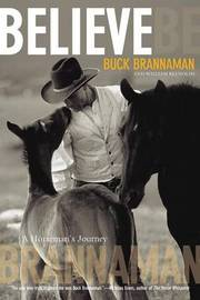 Believe by Buck Brannaman