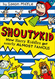 How Harry Riddles Got Nearly Almost Famous by Simon Mayle