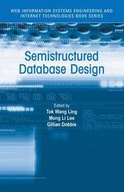 Semistructured Database Design by Tok Wang Ling image