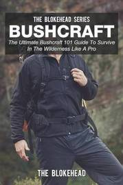 Bushcraft by The Blokehead