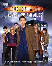 Doctor Who: Companions and Allies by Steve Tribe