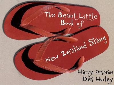 The Beaut Little Book Of New Zealand Slang by Harry Orsman image