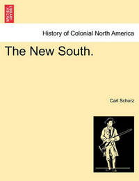 The New South. by Carl Schurz