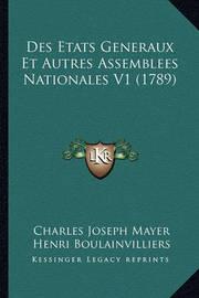 Des Etats Generaux Et Autres Assemblees Nationales V1 (1789) by Charles Joseph Mayer image