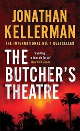 The Butcher's Theatre by Jonathan Kellerman