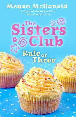 The Sisters Club: Rule of Three by Megan McDonald image