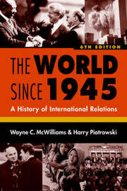 The World Since 1945 by Wayne C. McWilliams image