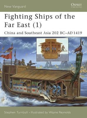 Fighting Ships of the Far East: v.1 by Stephen Turnbull