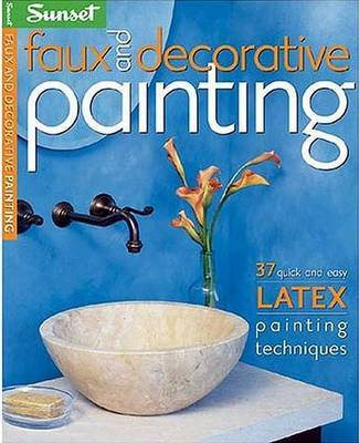 Faux and Decorative Painting by C Barnes