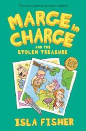 Marge in Charge and the Stolen Treasure by Isla Fisher