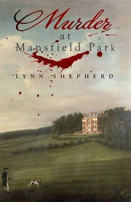 Murder at Mansfield Park by Lynn Shepherd image