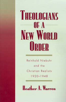 Theologians of a New World Order by Heather A. Warren image