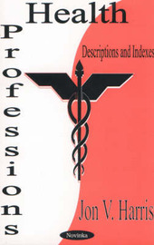Health Professions by Jon V. Harris image
