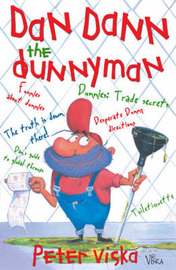 Dan Dann the Dunnyman: The Truth is Down There by Peter Viska