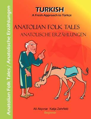 Anatolian Folk Tales - Anatolische Erzahlungen by Ali Akpinar image