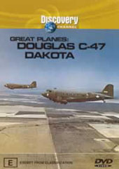 Great Planes: Douglas C-47 Dakota on DVD