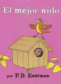 El Mejor Nido by P.D. Eastman