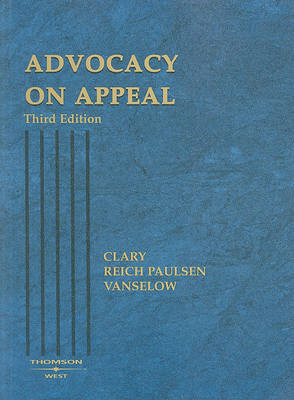 Advocacy on Appeal by Bradley G Clary image