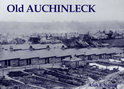 Old Auchinleck by Alex F. Young