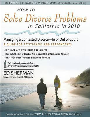 How to Solve Divorce Problems in California in 2010 by Ed Sherman
