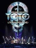 Toto: 35th Anniversary Tour Live in Poland DVD