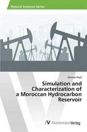 Simulation and Characterization of a Moroccan Hydrocarbon Reservoir by Hopf Michael