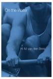 On the Water by H M Van Den Brink