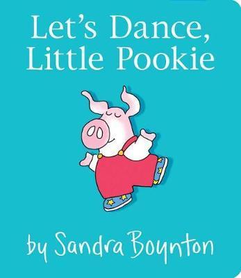 Let's Dance, Little Pookie by Sandra Boynton
