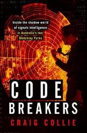 Code Breakers by Craig Collie