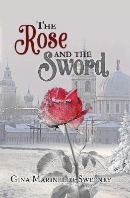 The Rose and the Sword by Gina Marinello-Sweeney image