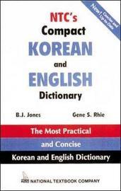 NTC's Compact Korean and English Dictionary by B.J. Jones