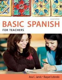 Spanish for Teachers: Basic Spanish Series by Ana C Jarvis image