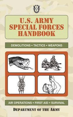 U.S. Army Special Forces Handbook by Army