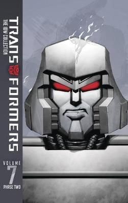 Transformers: IDW Collection Phase Two Volume 7 by James Roberts