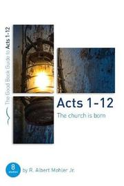 Acts 112 by Albert Mohler