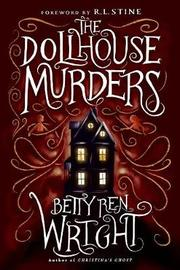 The Dollhouse Murders (35th Anniversary Edition) by Betty Ren Wright image