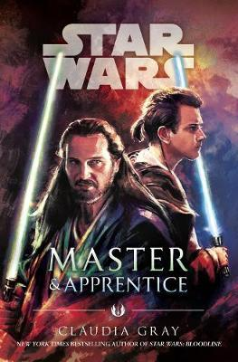 Master and Apprentice (Star Wars) by Claudia Gray image