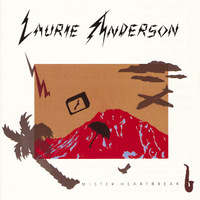 Mister Heartbreak by Laurie Anderson image