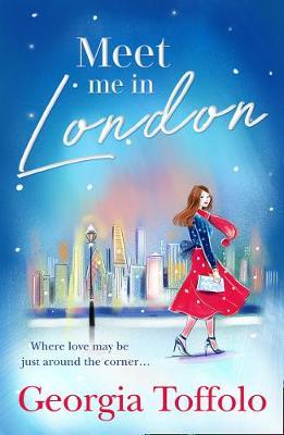 Meet Me in London by Georgia Toffolo