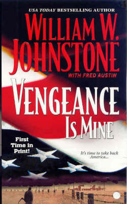 Vengeance is Mine by William W Johnstone image