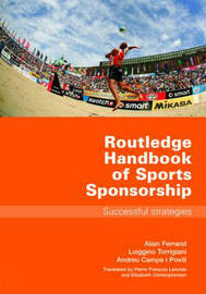 Routledge Handbook of Sports Sponsorship by Alain Ferrand image