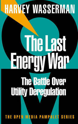 The Last Energy War by Harvey Wasserman image